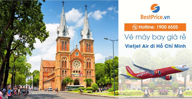 Đặt vé máy bay Vietjet Air đi Hồ Chí Minh