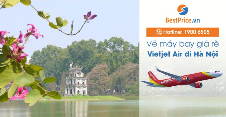 Đặt vé máy bay đi Hà Nội hãng Vietjet Air