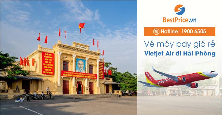 Vé máy bay đi Hải Phòng hãng Vietjet Air