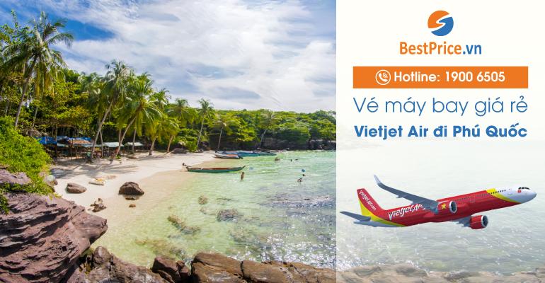 Vé máy bay hãng Vietjet Air đi Phú Quốc