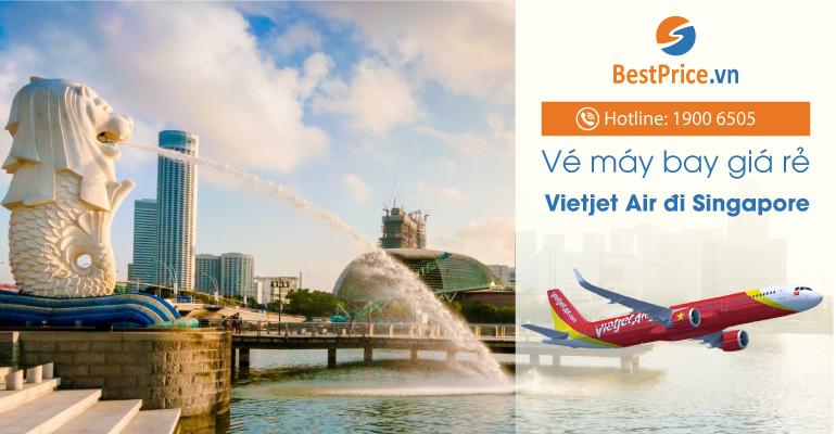 Vé máy bay hãng Vietjet Air đi Singapore