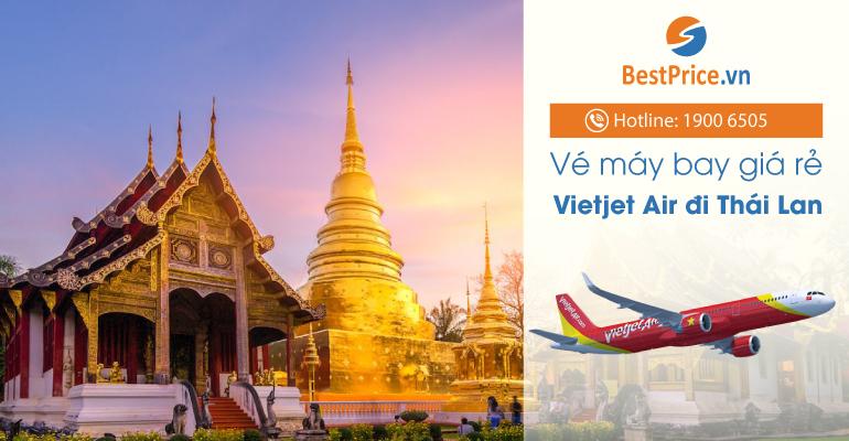 Vé máy bay hãng Vietjet Air đi Thái Lan