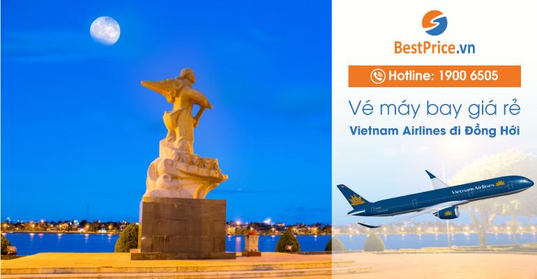 Vé máy bay hãng Vietnam Airlines đi Đồng Hới