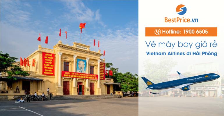 Vé máy bay đi Hải Phòng hãng Vietnam Airlines