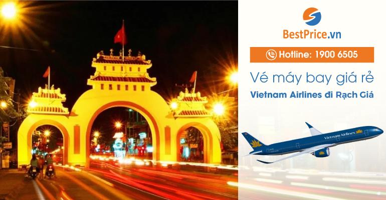 Vé máy bay hãng Vietnam Airlines đi Rạch Giá