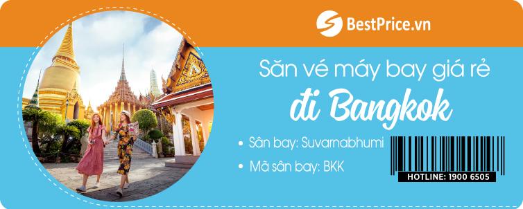 Săn vé máy bay đi Bangkok giá rẻ