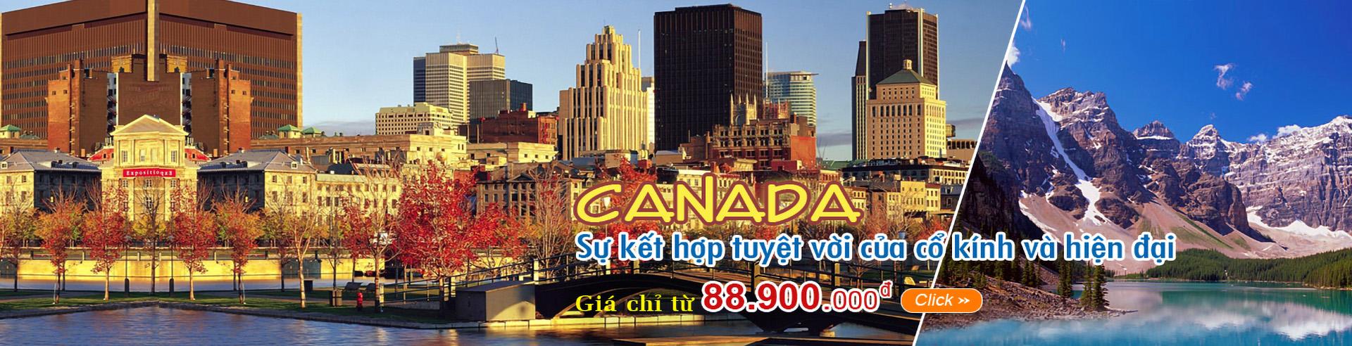 Canada: Sự kết hợp tuyệt vời