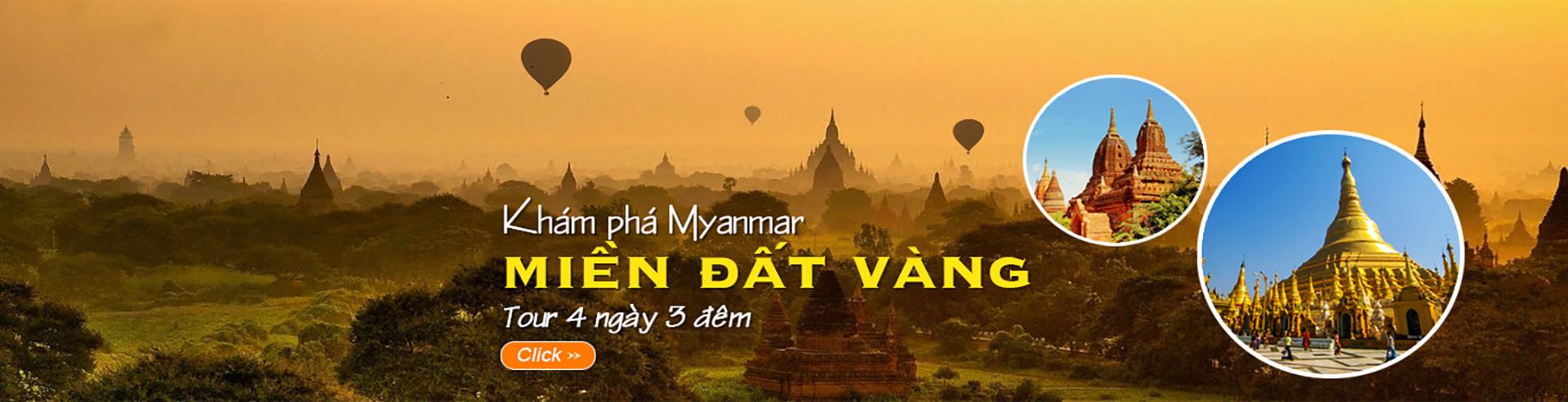 Myanmar: Khám phá miền đất vàng