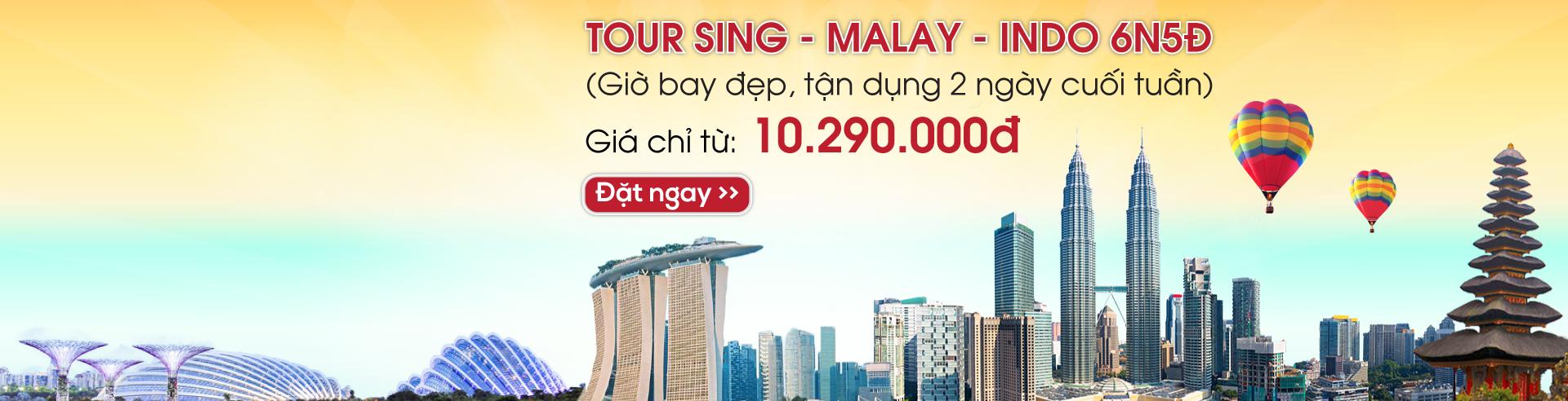 Singapore- Malaysia- Indonesia